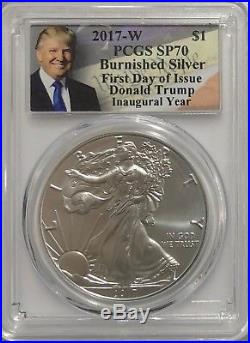 2017 W Burnished Silver Eagle Pcgs Sp70 Trump Inaugural First Day Of Issue Fdi